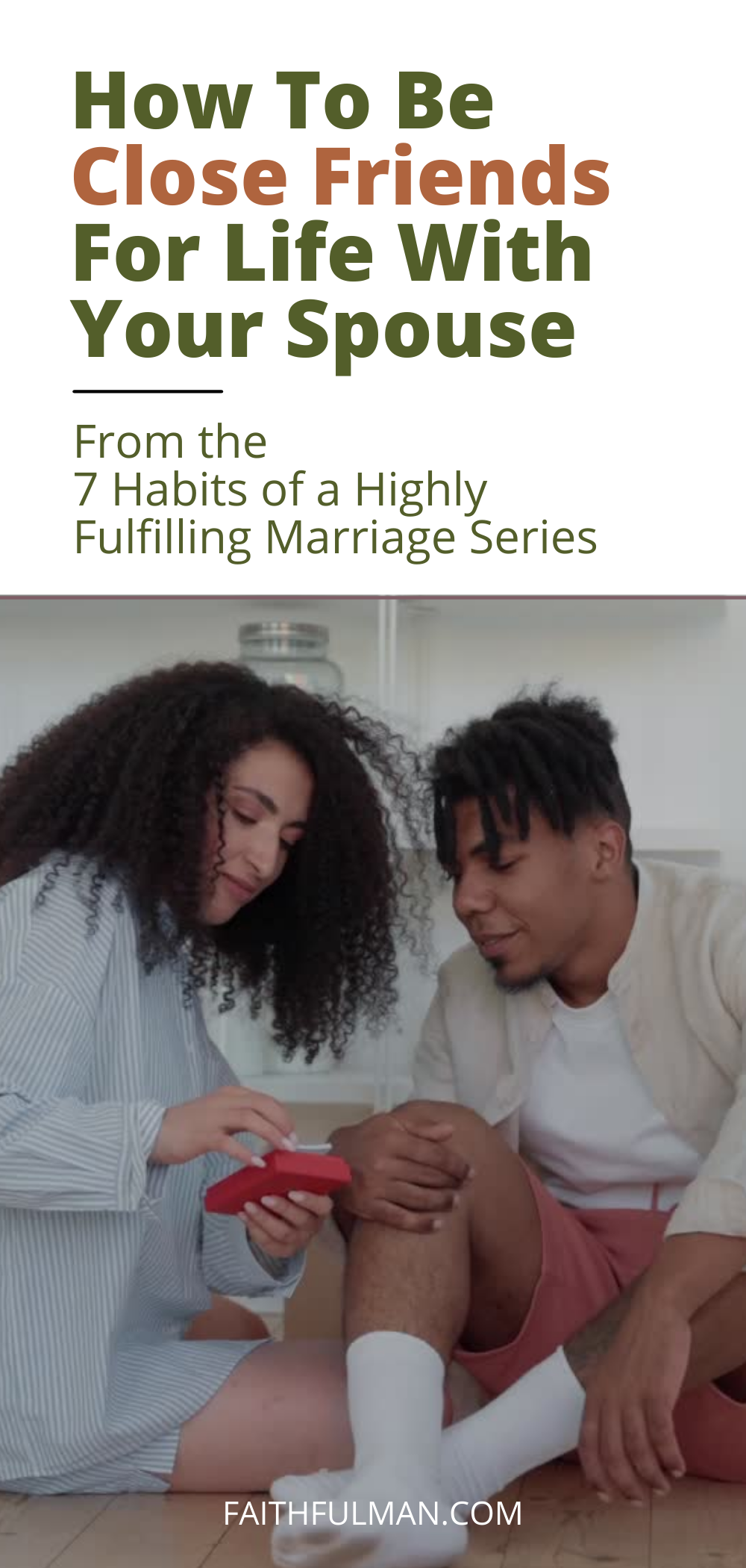 """How do you start in pursuing a lifelong friendship with your spouse? When it comes to having a friendship, God says you need to initiate the process. Proverbs 18:24 – """"If you're going to have friends, you must be friendly"""" (MLJV). via @faithful_man"""