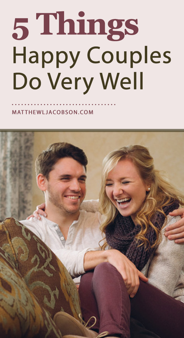 5 Things Happy Couples Do Very Well via @faithful_man