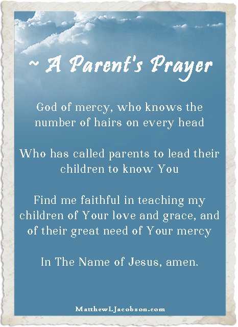 ~ A Parent's Prayer copy[2]