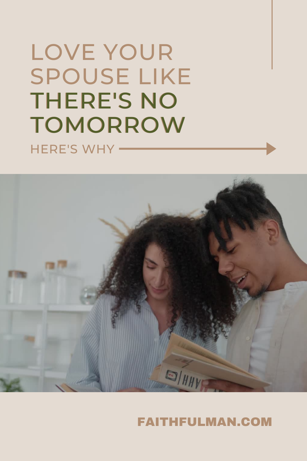 We aren't promised tomorrow, so love your spouse TODAY! If you were gone tomorrow, would your spouse know beyond a doubt that you loved them? Or if they were gone tomorrow, did you do all you could to love them well? What is the last memory they'll have of you? Loving your wife matters... loving your husband matters... today. via @faithful_man